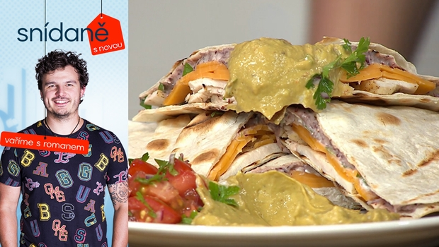 Vaříme s Romanem: Jak na kuřecí quesadillu s avokádovou salsou?
