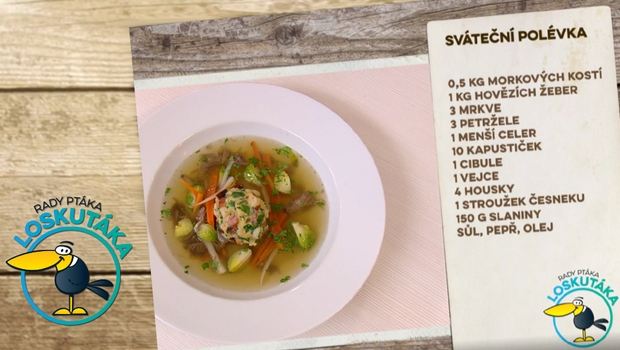 Rady ptáka Loskutáka - Sváteční polévka